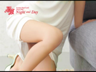 NIGHT AND DAY|風俗動画